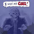 I want my cake by mattycarpets
