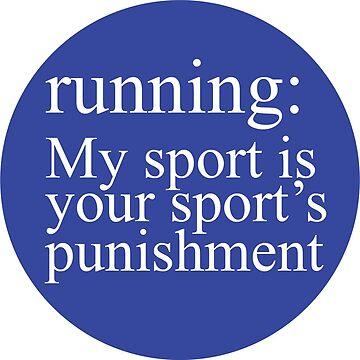Running: My Sport Blue by Gritzke
