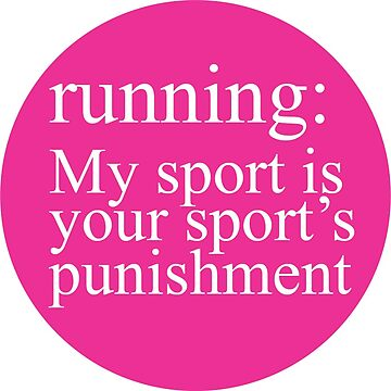 Running: My Sport Pink by Gritzke