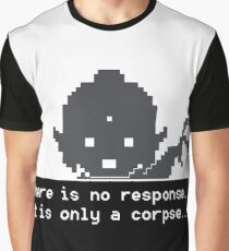 Quotes and quips - there is no response Graphic T-Shirt