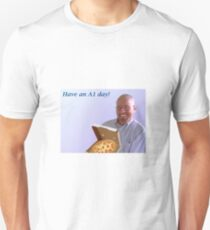 Walter White Have an A1 Day! T-Shirt