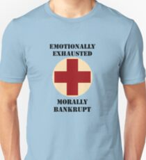 Emotionally Exhausted and Morally Bankrupt Slim Fit T-Shirt