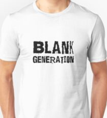 Blank Generation Punk Rock Richard Hell 80s Song Lyrics Unisex T-Shirt