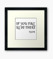 Funny Classic Joke Humour Ironic Smart Clever Comedy Framed Print