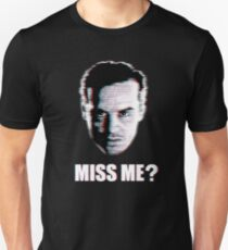 Miss Me? Static T-Shirt
