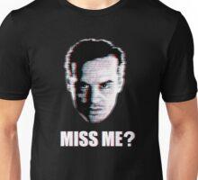 Miss Me? Static Unisex T-Shirt