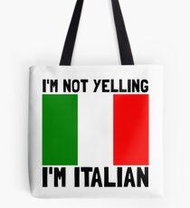 Yelling Italian Tote Bag
