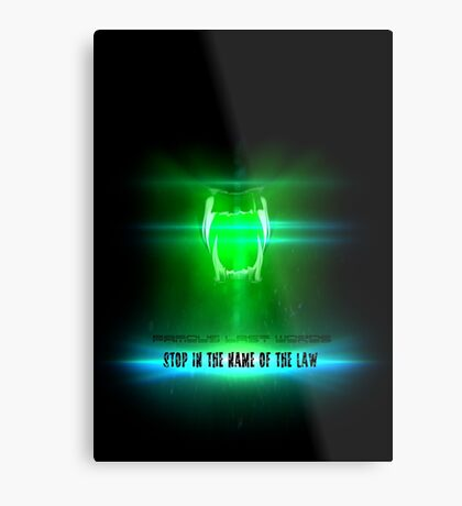 STOP in the name of the law - famous last words Metal Print