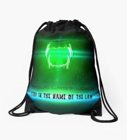 STOP in the name of the law - famous last words Drawstring Bag