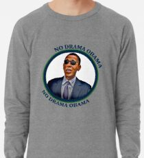 No Drama Obama Lightweight Sweatshirt