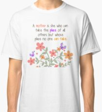 A Mother Is... Classic T-Shirt