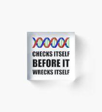 DNA Checks Wrecks Acrylic Block