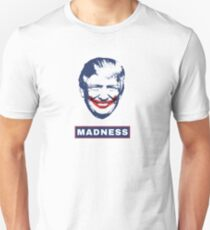 Donald Trump as the Joker t-shirt - madness T-Shirt
