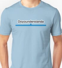 Doyounderstanda – Literally Translated Metro Map Station Unisex T-Shirt