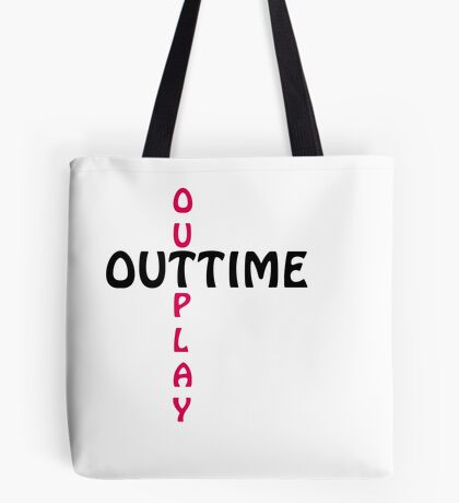 outtime / outplay Tote Bag