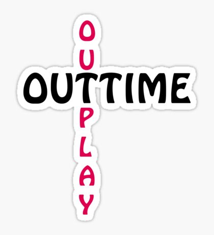 outtime / outplay Sticker