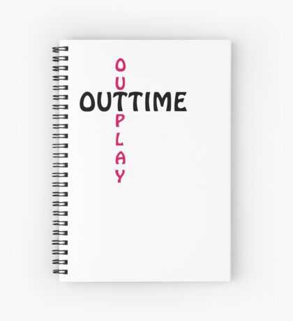 outtime / outplay Spiral Notebook