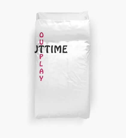 outtime / outplay Duvet Cover