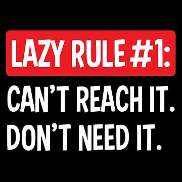 lazy rule by straightway