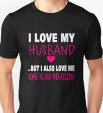 Love Me Some Klaus. Unisex T-Shirt