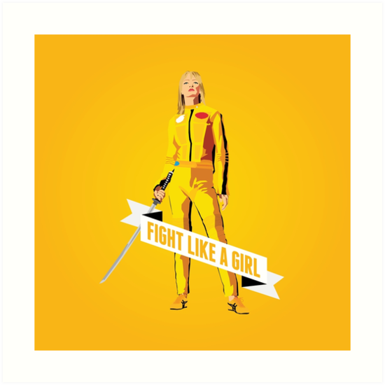 Fight Like a Girl: Beatrix Kiddo by Dorothy Leigh