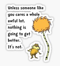 Lorax Unless Someone Like You Sticker