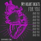 My Heart Beats For You, and You, and You... by sexfortherest