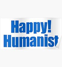 Happy! Humanist (bold) Poster