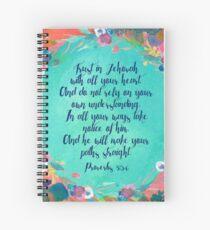 Proverbs 3:5,6 Spiral Notebook