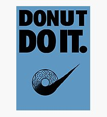 Donut Do It Photographic Print