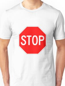 STOP original sign sticker Unisex T-Shirt