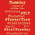 Hashtag Writer Week - Tuesday (dark tees) by HashtagWriter