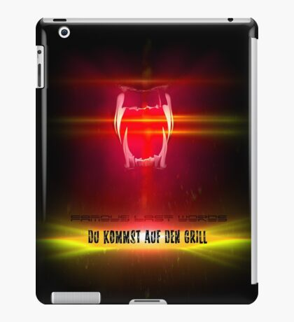 BlackDiamond famous last words - YOU COME ON THE GRILL iPad Case/Skin
