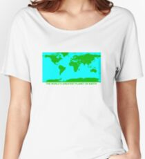 THE WORLD'S GREATEST PLANET ON EARTH Women's Relaxed Fit T-Shirt