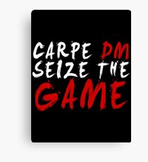 Carpe DM, Seize The Game - Dungeons & Dragons (White) Canvas Print