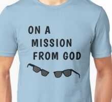"""Blues Borthers: """"On a Mission From God"""" Unisex T-Shirt"""