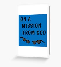 """Blues Borthers: """"On a Mission From God"""" Greeting Card"""
