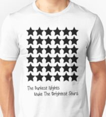 The Darkest Nights Unisex T-Shirt