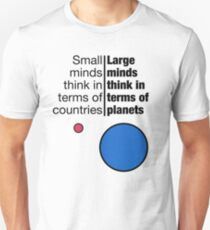 Small Minds and Large Minds T-Shirt