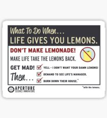 When Life Gives You Lemons - Apeture Science Sticker