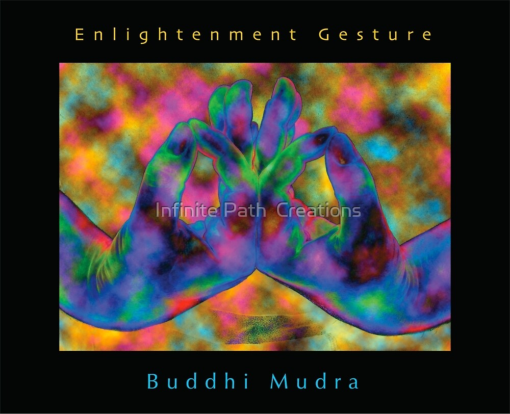 Buddhi (Enlightenment) Mudra (2008) by Shining Light Creations