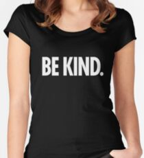 Be Kind - Bold White Type Women's Fitted Scoop T-Shirt