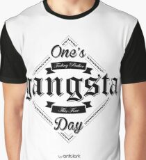 One's Feeling Rather Gangsta This Fine Day! - Black Graphic T-Shirt