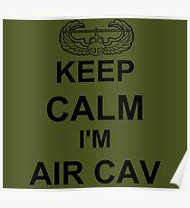 Keep Calm I'm Air Cav - Air Assault Poster