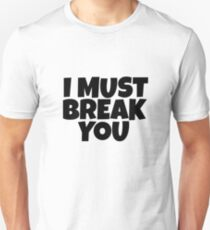 I Must Break You Rocky Quote Movie Film Sylvester Stallone T-Shirt