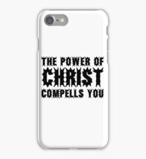 The Exorcist Quote Horror Movie Film The Power of Christ compells you iPhone Case/Skin