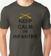 Keep Calm I'm Infantry Unisex T-Shirt