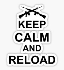 Keep Calm and Reload Sticker