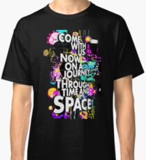 Come With Us Now Classic T-Shirt