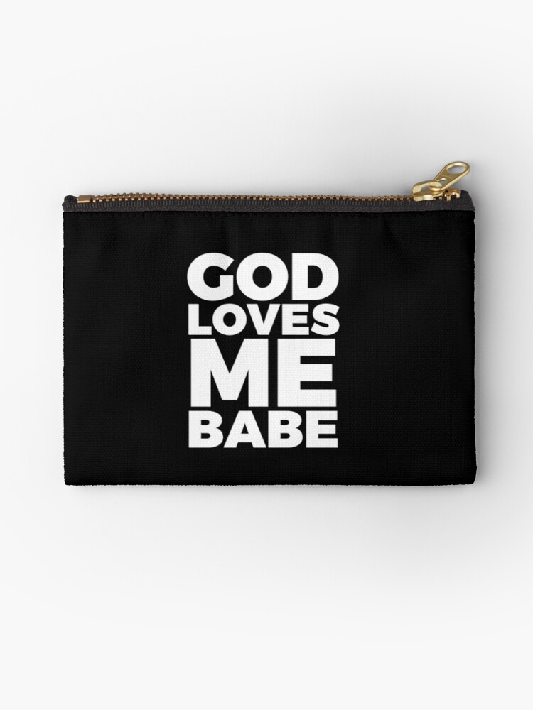 God Loves Me Babe  by Amy Anderson
